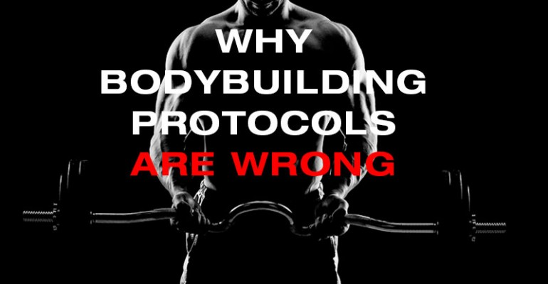 Man lifting weights with words Why Bodybuilding Protocols Are Wrong in front